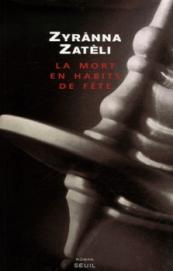 La mort en habits de fête Zatéli